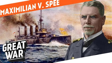 Standing Up To The Royal Navy - Maximilian von Spee I WHO