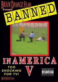 Banned! In America V: The Final Chapter (2000