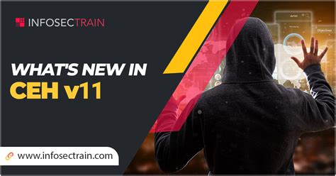 What's New in CEH v11 - InfoSecTrain