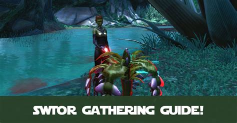 SWTOR Gathering Crew Skills Guide by CelynTheRaven