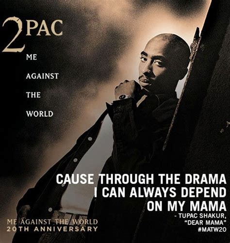 """""""Cause through the drama I can always depend on my mama"""